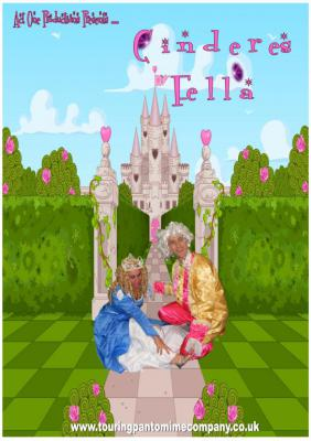"""CINDERS FELLA"" Touring 21st November 2015 - 31st December 2015 Suitable for small community & village halls, Social Clubs & small schools CINDERELLA is specially adapted to tour small community halls, nursing and residential homes and will incorporat"